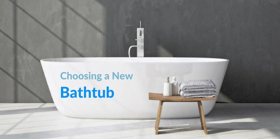 Choosing a new bathtub