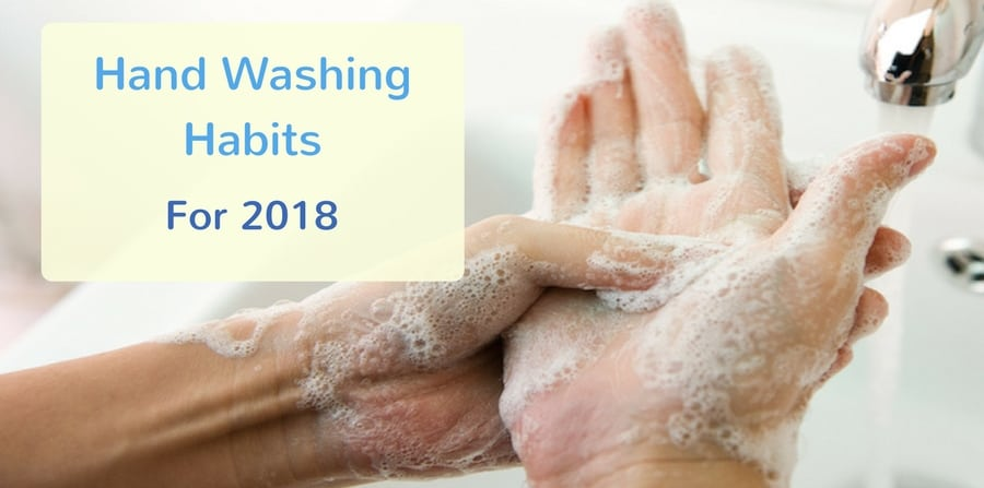 Hand washing habits for 2018