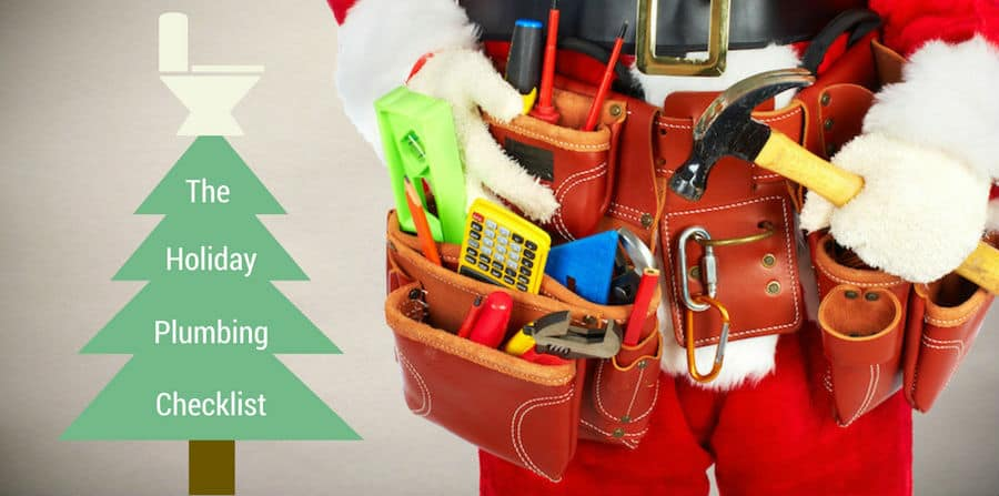 The Holiday Plumbing Checklist