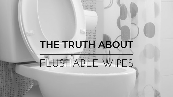 Flushable wipes can affect your sewer.