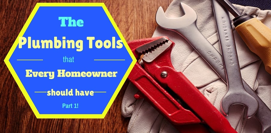 """plumbing tools laid on a glove over hardwood surface """"The Plumbing Tools Every Homeowner Should Have, part 1"""""""