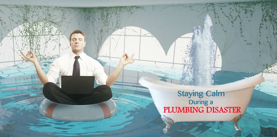 Staying calm during a plumbing disaster